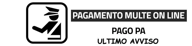 Pagamento multe online – PagoPA-Ultimo avviso